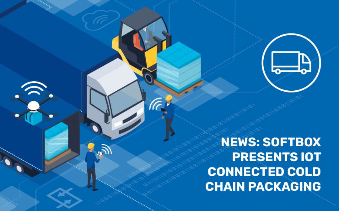 Softbox presents IoT connected cold chain packaging